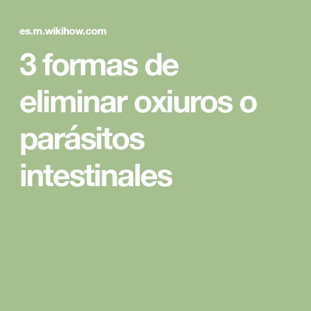tratamiento de parasitos oxiuros